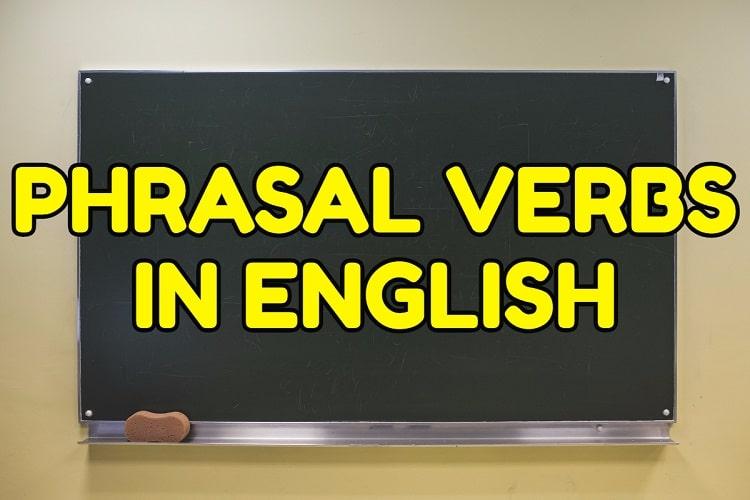 Phrasal Verb là gì