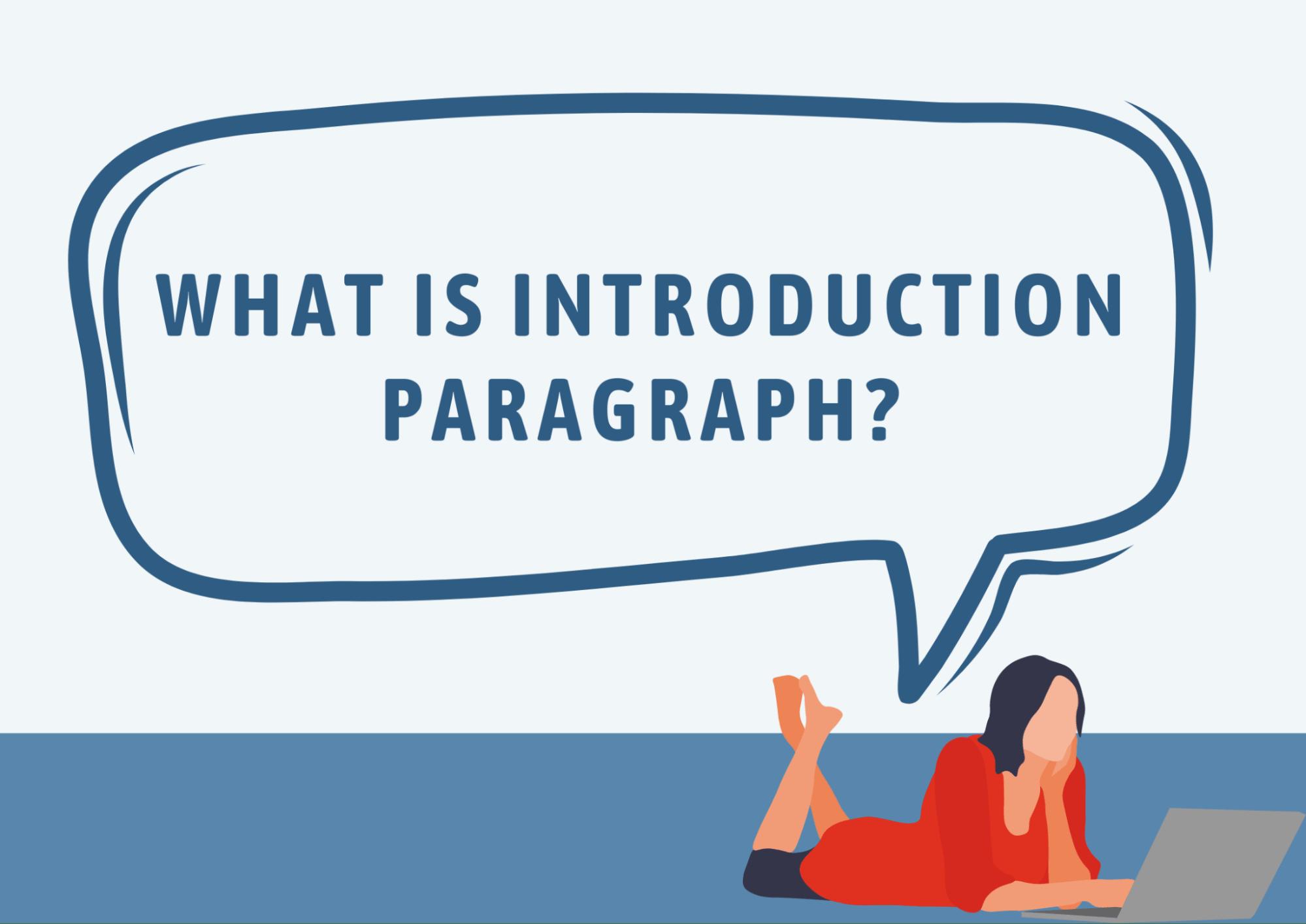 Introduction Paragraph là gì?